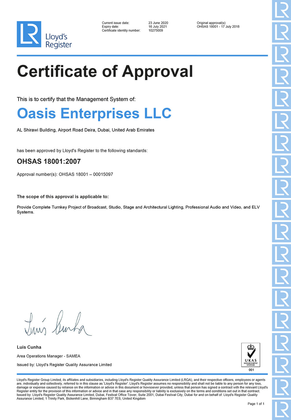 OHSAS 18001:2007 Certified | Oasis Enterprises LLC